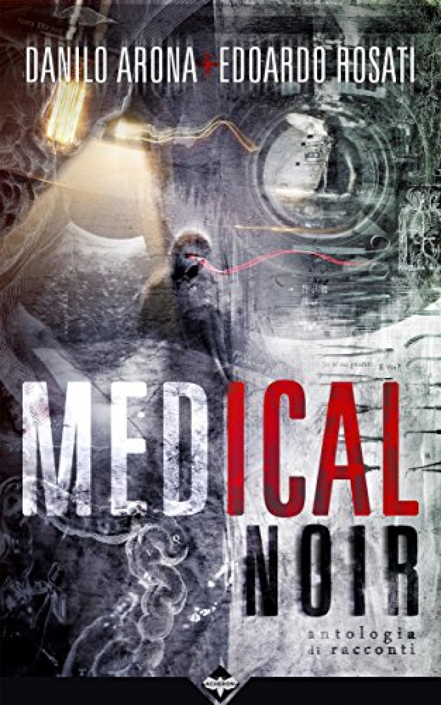 Medical Noir (con Edoardo Rosati)